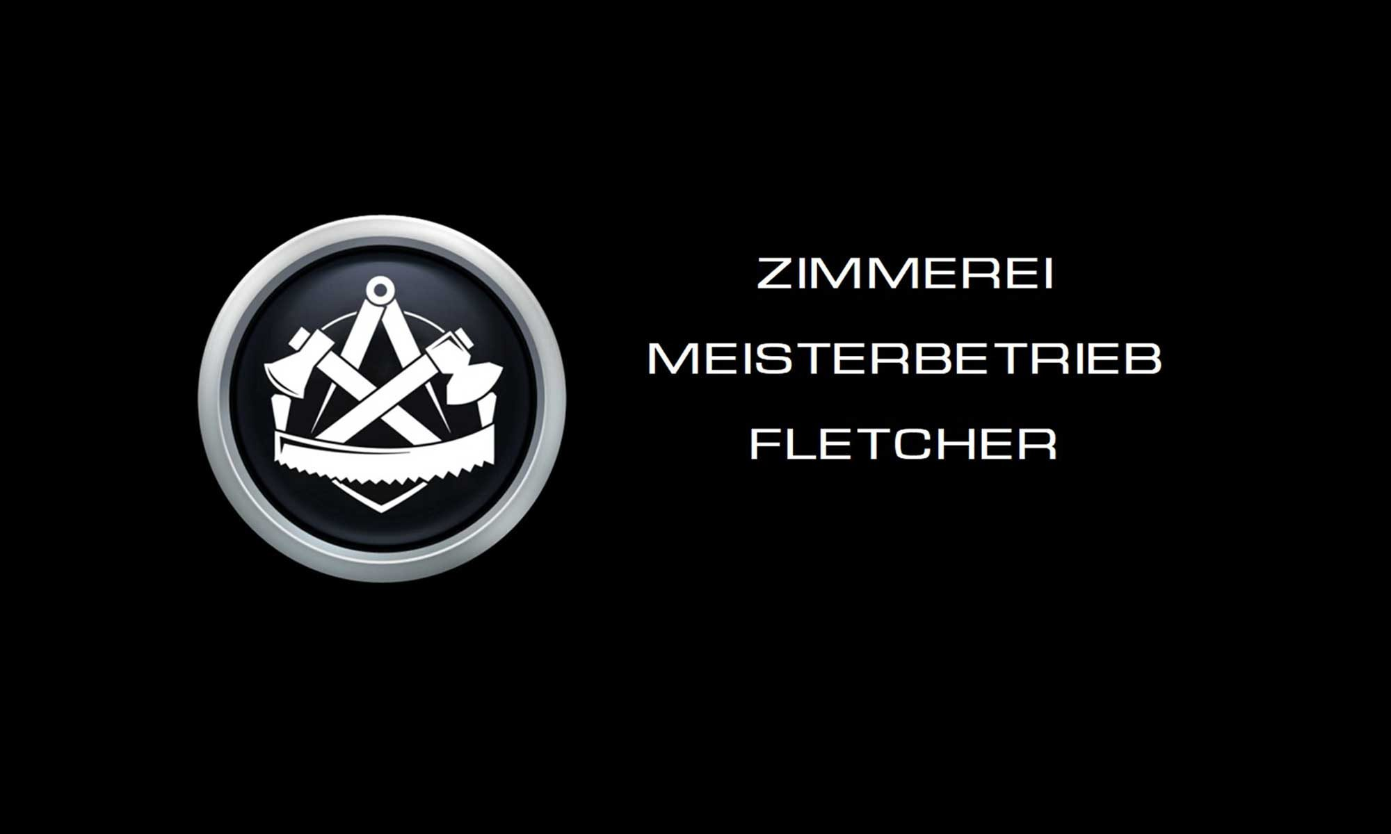 Zimmerei Meisterbetrieb Fletcher